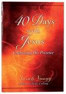 40 Days With Jesus: Celebrating His Presence Booklet