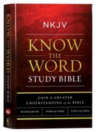 NKJV Know the Word Study Bible (Red Letter Edition) Hardback