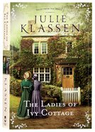 The Ladies of Ivy Cottage (#02 in Tales From Ivy Hill Series)