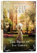 The Bride of Ivy Green (#03 in Tales From Ivy Hill Series) Paperback