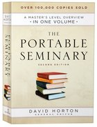 The Portable Seminary: A Master's Level Overview in One Volume (Second Edition) Paperback