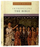 Introducing the Bible (Second Edition) Paperback