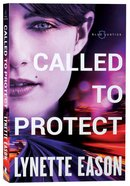 Called to Protect (#02 in Blue Justice Series) Paperback