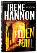 Hidden Peril (#02 in Code Of Honor Series) Paperback