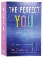 The Perfect You: A Blueprint For Identity (Curriculum Kit) Pack