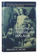 The Books of Haggai and Malachi (New International Commentary On The Old Testament Series)