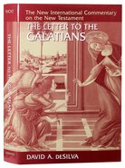 The Letter to the Galatians (New International Commentary On The New Testament Series) Hardback