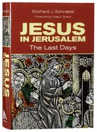Jesus in Jerusalem: The Last Days Paperback