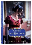 Winning Miss Winthrop (#01 in Regency Brides: A Promise Of Hope Series) Paperback