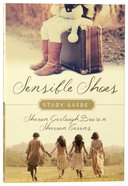 Sensible Shoes : A Story About the Spiritual Journey (Study Guide) (#01 in Sensible Shoes Series) Paperback