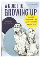 A Guide to Growing Up Paperback