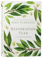 Restoration Year: A 365 Day-Devotional (365 Daily Devotions Series) Hardback