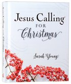 Jesus Calling For Christmas Hardback