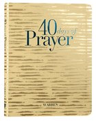 40 Days of Prayer (Workbook) Paperback