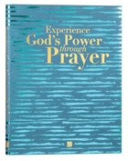 40 Days of Prayer Experience God's Power Through Prayer Paperback