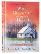 When God Calls the Heart: 40 Devotions From Hope Valley Hardback