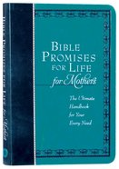 Bible Promises For Life: The Ultimate Handbook For Your Every Need (For Mothers) Imitation Leather