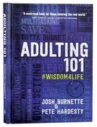 Adulting 101: What I Didn't Learn in School (Book 1) Hardback