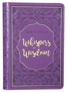 Whispers of Wisdom (365 Daily Devotions Series) Imitation Leather