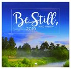 2019 Small Calendar: Be Still and Know....