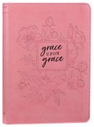 Classic Journal: Grace Upon Grace, Pink/Floral Luxleather Imitation Leather