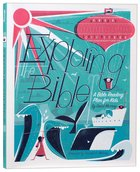 Exploring the Bible: A Bible Reading Plan For Kids Flexi Back