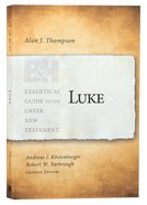 Luke (Exegetical Guide To The Greek New Testament Series) Paperback