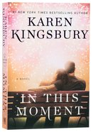 In This Moment (Baxter Family Series) Paperback