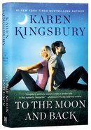To the Moon and Back (Baxter Family Series) Hardback