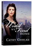 Until We Find Home Paperback