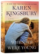 When We Were Young (Baxter Family Series) Hardback