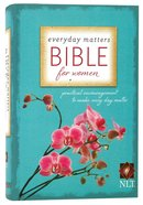 NLT Everyday Matters Bible For Women Hardback