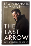 The Last Arrow Hardback