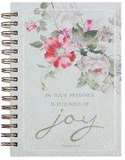 Spiral Journal: In Your Presence is Fullness of Joy, Red/White Flowers (Large) (Psalm 16:11)