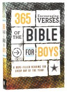 365 Encouraging Verses of the Bible For Boys: A Hope-Filled Reading For Every Day of the Year! Paperback