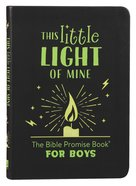 This Little Light of Mine: The Bible Promise Book For Boys Paperback