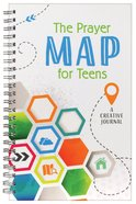 The Prayer Map For Teens: A Creative Journal Spiral
