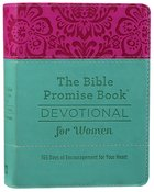 The Bible Promises Book Devotional For Women: 365 Days of Encouragement For Your Heart Imitation Leather