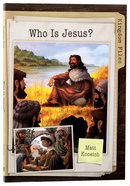 Who is Jesus? (Kingdom Files Series) Paperback