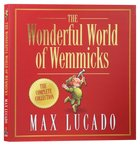 The Wemmicks: Wonderful World of Wemmicks (Wemmicks Collection) Hardback
