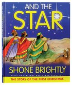 And the Star Shone Brightly Hardback