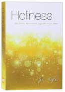 Holiness: Its Nature, Hindrances, Difficulties and Roots (Modern English Version) Paperback