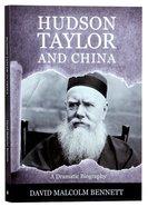 Hudson Taylor and China