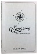 Exploring the Prophetic Devotional Paperback