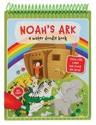 Noah's Ark (Water Doodle Book Series) Spiral