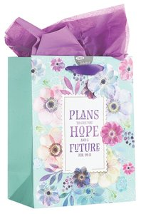 Gift Bag Medium: Plans to Give You a Hope and a Future, Floral (Jer 29:11)