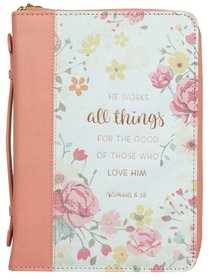 Bible Cover Trendy Large He Works All Things For the Good...Peach/Floral (Romans 8:28)