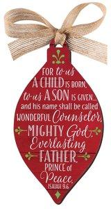 Christmas Mdf Red Barnwood Ornament: Jesus, Teardrop Shape (Isaiah 9:6)