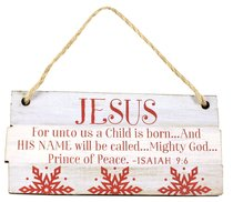 Christmas Rustic Country Ornament: Jesus Red and White (Isaiah 9:6)
