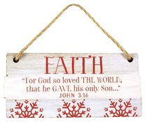 Christmas Rustic Country Ornament: Faith Red and White (John 3:16)